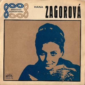 SP ZAGOROVÁ HANA - ZLÁ DÁMA/MONOLOG (1969)