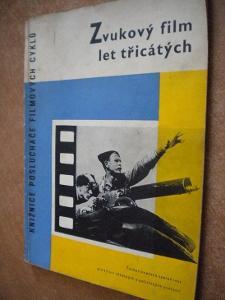 Zvukový film let třicátých - 1960