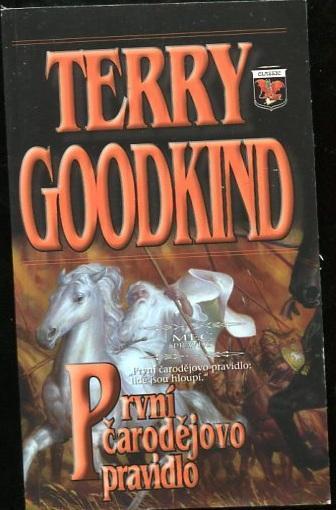 První čarodějovo pravidlo - Terry Goodkind - 2013