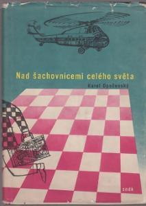 Kniha Nad šachovnicemi celého světa / Vítězslav Houška (1960)