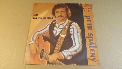 Spálený Petr LADY, KAM SE LÁSKY PODĚJÍ 1982 SP stereo