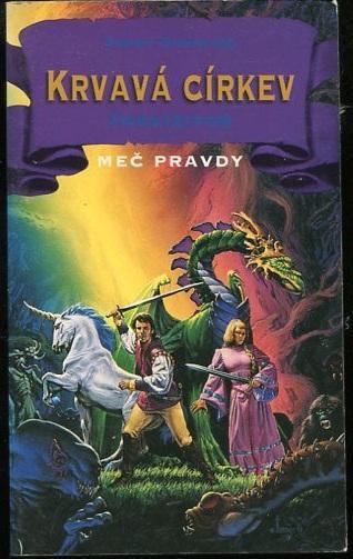 Krvavá církev 1: Inkvizitor - Terry Goodkind - 1999 - Knihy