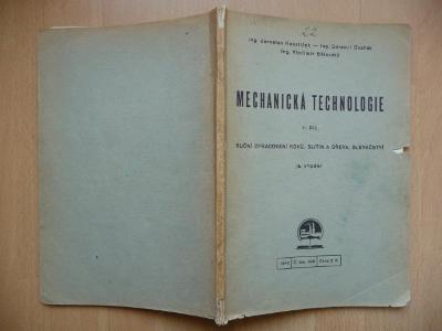 Mechanická technologie II. díl - Ruční zpracování kovů, slitin a dřeva