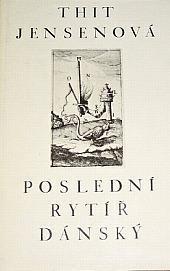 Thit Jensenova - Posledni Rytir Dansky