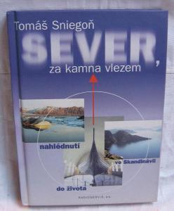 Sever, za kamna vlezem, nahlédnutí do života ve Skandinávii