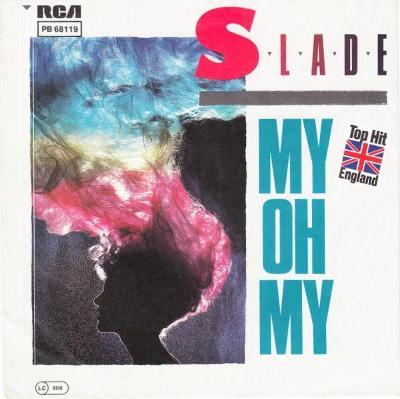 """SP- SLADE - My Oh My (7""""singl)´1983 TOP HIT"""