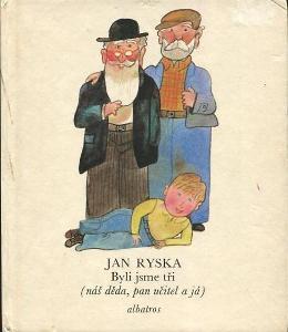 Byli jsme tři - Jan Ryska - 1982