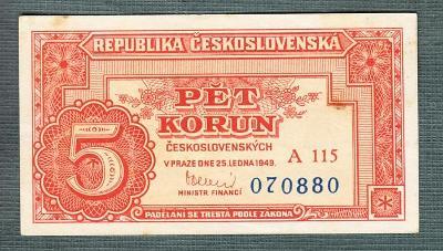 5 kčs 1949 serie A115 NEPERFOROVANA stav 1