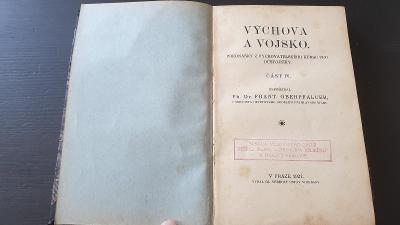 Vojenská příručka Výchova a Vojsko z roku 1921-pro důstojníky
