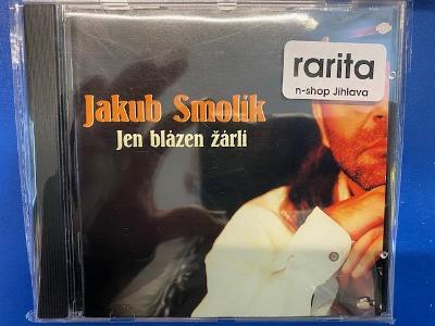 JAKUB SMOLÍK - JEN BLÁZEN ŽÁRLÍ