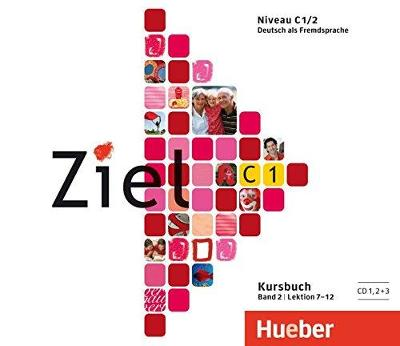 Ziel C1/2: 3 Audio-CDs zum Kursbuch Band 2, Lektion 7–12  (NĚMČINA)