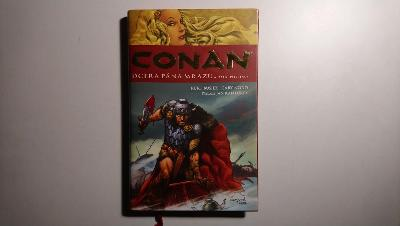 Kurt Busiek - Conan 1: Dcera pána mrazu, CC 2006, první vydání CZ,RARE