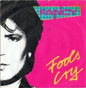 "SP- FANCY - Fools Cry (7""singl)´1988 TOP HIT"