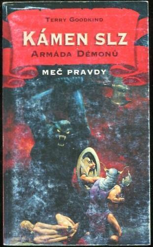 Kámen slz 1: Armáda démonů - Terry Goodkind - 1998