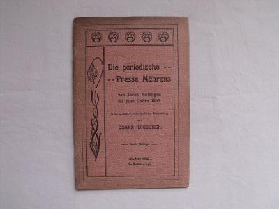 Periodické tisky na Moravě  do roku1862 (německy)