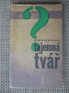 Krupkat Gunter - Tajemná tvář (1. vydání)