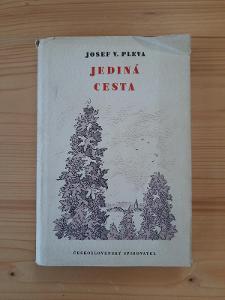 Jediná cesta Josef V. Pleva