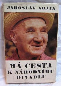 Jaroslav Vojta - Má cesta k Národnímu divadlu