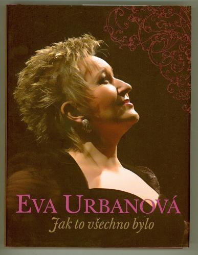 pěvkyně Eva Urbanová: Jak to všechno bylo / opera