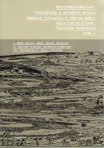Východiska a aktuální pozice německé filozofie a teorie médií/Krtilová