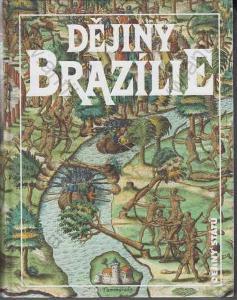 Dějiny Brazílie Jan Klíma Lidové noviny 1998