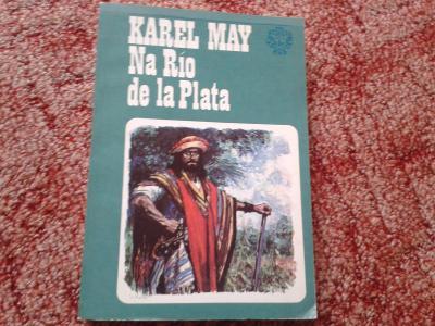 KAREL MAY: NA RÍO DE LA PLATA