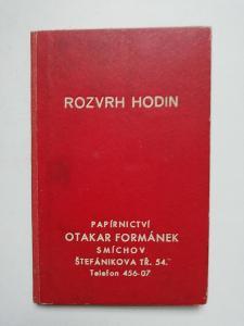 Rozvrh hodin - papírnictví Otakar Formánek Smíchov  tedy Praha