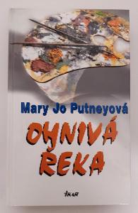 -- M.J. PUTNEYOVÁ - OHNIVÁ ŘEKA - 2002--