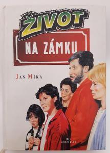 -- J.MÍKA - ŽIVOT NA ZÁMKU- 1996--