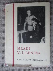 Zetkinová Milovidová E. - Mládí V.I. Lenina