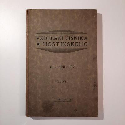 Vzdělání číšníka a hostinského I.vydání, rok 1924