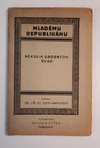 Mladému republikánu, Jiří Guth-Jarkovský, rok 1921