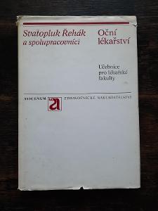 Oční lékařství Svatopluk Řehák a spol. učebnice pro lékařské fakulty