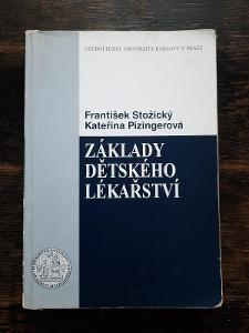 Základy dětského lékařství F. Stožický, K. Pizingerová