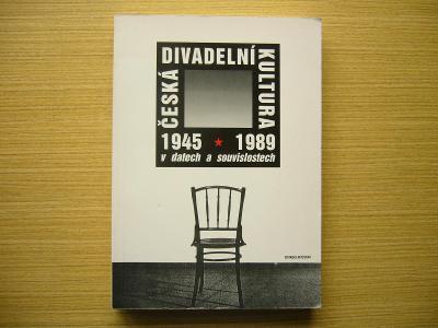 Česká divadelní kultura 1945-1989 v datech a souvislostech | 1995 -a