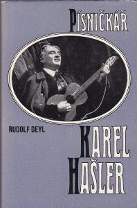 Rudolf Deyl Písničkář Karel Hašler
