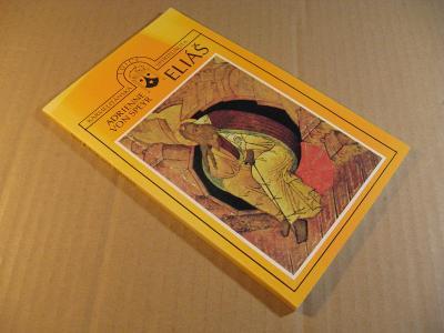 Speyr Adrienne ELIÁŠ 1992 Karmelitánské nakl. Kostelní Vydří