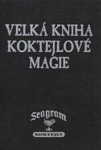 Roman Uhlíř - Velká kniha koktejlové magie