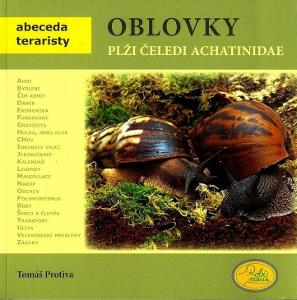 Oblovky - plži čeledi Achatinidae / Tomáš Protiva / Abeceda teraristy