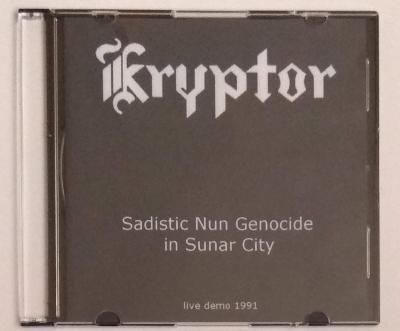 Kryptor - Sadistic Nun Genocide in Sunar City - neoficiální CD