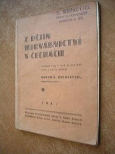 Weinzettel B. - Z dějin hedvábnictví v čechách - 1941
