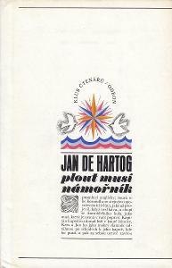 JAN DE HARTOG - Plout musí námořník