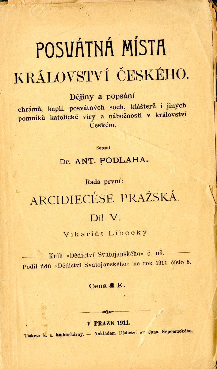 A. Podlaha: Posvátná místa Království českého I/V - Vikariát Libocký - Knihy