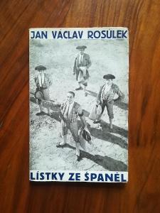 JAN VÁCLAV ROSŮLEK - Lístky ze Španěl