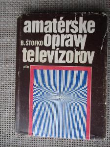 Štovko Branislav - Amatérské opravy televízorov