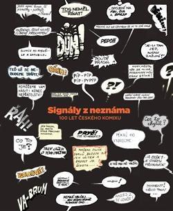 Signály z neznáma. Český komiks 1922–2012