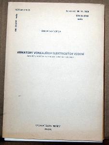 STARÁ NORMA ON 34 8741 1991 ELEKTROTECHNIKA ARMATURY VNĚJŠÍCH VEDENÍ