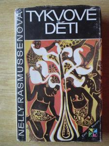 Rasmussenová Nelly - Tykvové děti  (1. vydání)
