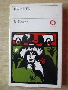 Traven B. - Kareta  (1. vydání)