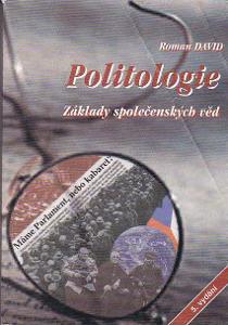 Roman David: Politologie Základy společenských věd